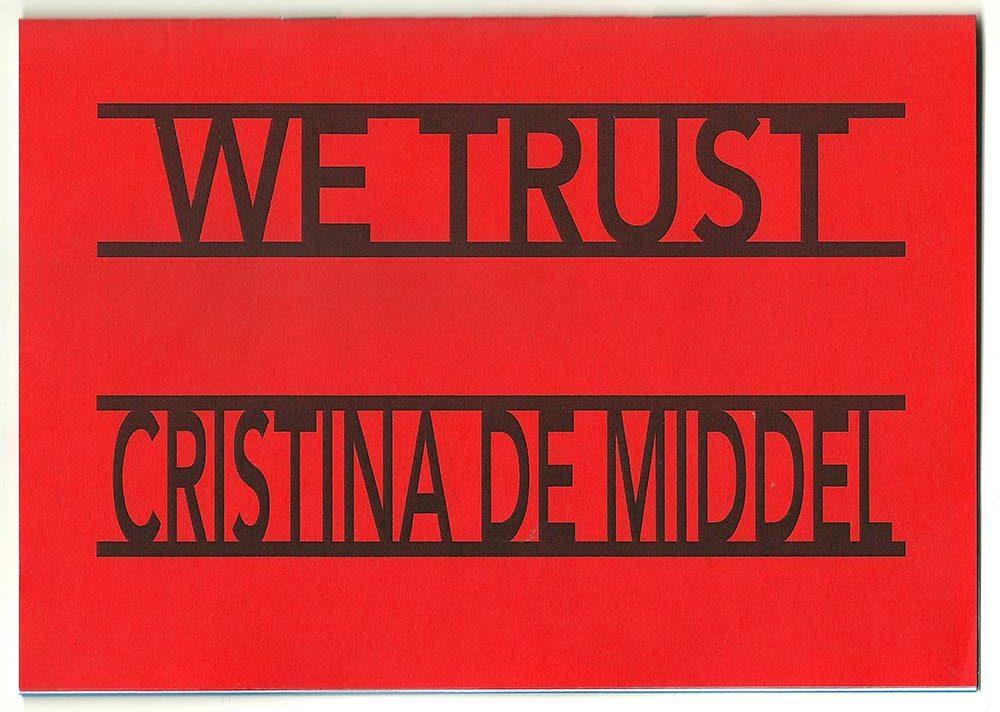 We Trust by Cristina de Middel